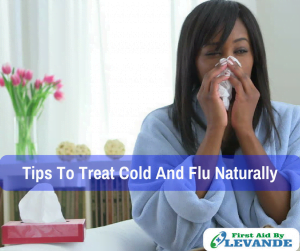 Tips to Treat Colds and Flu the Natural Way